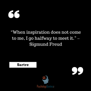 """When inspiration does not come to me, I go halfway to meet it."" –Sigmund Freud psychology quotes"