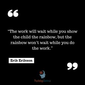 -Erik Erikson #education quotes teacher quotes psychology quotes