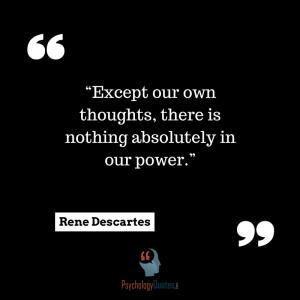 Rene Descartes quotes psychology quotes Philosophy quotes
